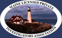 Logo for and link to Maine Licensed Private Investigators Association.